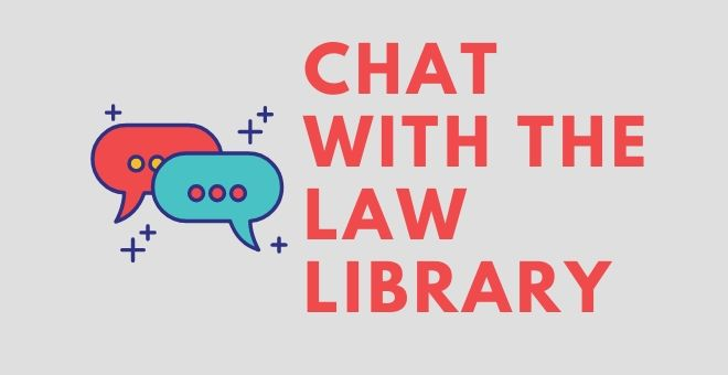 Chat with the Law Library