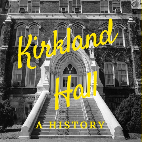 Kirkland Hall Exhibit