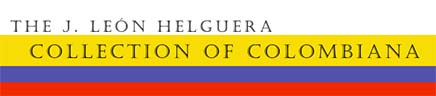 J. León Helguera Collection of Colombiana