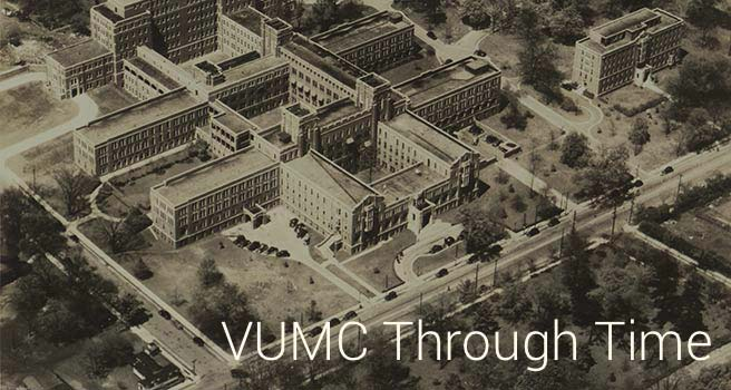 VUMC Through Time